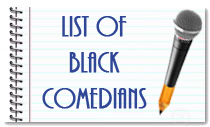 List of Black Comedians
